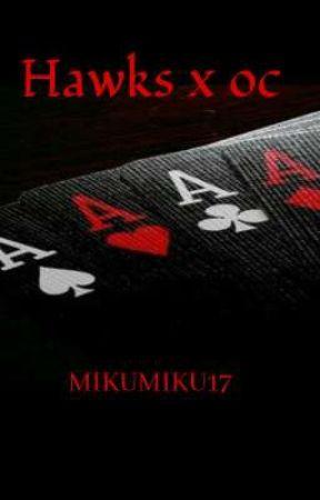 Hawks x oc  by Mikumiku17