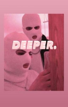 Deeper. by anadastallion