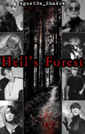 Hell's Forest || Ateez  🔞  by AgustDs_Shadow