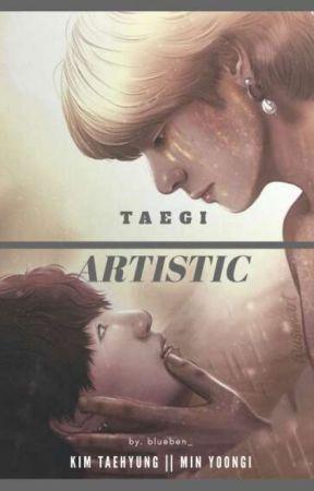 ARTISTIC ; TAEGI by blueben_