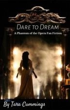 Dare to Dream by strawberry_snake64