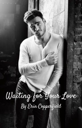 Waiting for Your Love by copperfield1208