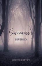 Sorceress's Inferno by appreciatebruni