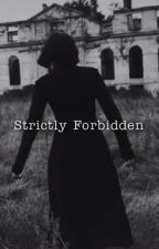 Strictly Forbidden (snapexreader) by romance_thot