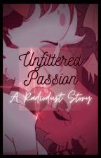 Unfiltered Passion (A RadioDust Story) by Griffin_of_Hell