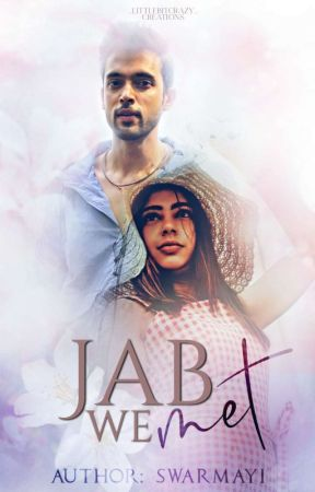 Jab We Met by Swarmayi