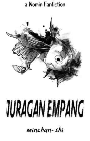 Juragan Empang [Nomin] by Minchan-shi