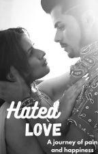 Hated Love-Sidneet by Sidneetianforlife_