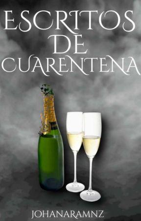 Escritos De Cuarentena by JohanaRamz