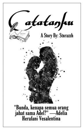 Catatanku [ SLOW UPDATE ]  by azizahsnaz_