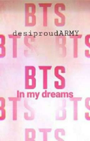 BTS in my dreams*ongoing* by desiproudARMY