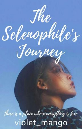 The Selenophile's Journey [Ongoing Story] by violet_mango