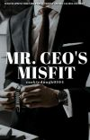 Mr. Ceo's Misfit | ✓ cover