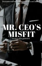 Mr. Ceo's Misfit | ✓ by cookiedough0104