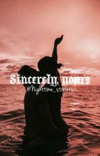 Sincerely, yours (DISCONTINUED) by NightTime_Storiexs