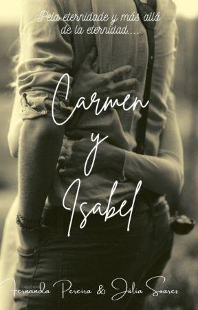 Carmen y Isabel by Nanda_Cristina