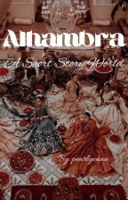 Alhambra(الحمرا) by pearlyouna