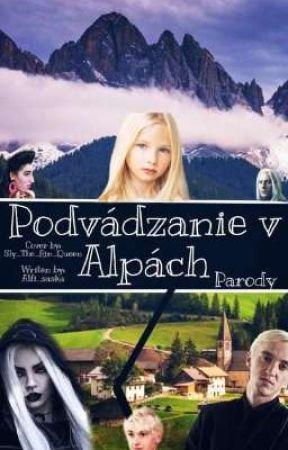 Podvádzanie v Alpách |PARODY| by chodiaca_retardacia