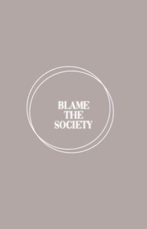 𝘣𝘭𝘢𝘮𝘦 𝘵𝘩𝘦 𝘴𝘰𝘤𝘪𝘦𝘵𝘺 ✏︎ 𝘲𝘰𝘶𝘵𝘦𝘴 by blamethesociety