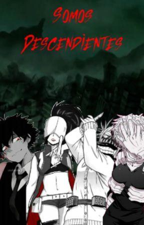 Somos Descendientes by GeraldFanfic