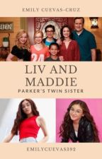 Liv And Maddie: Parker's Twin Sister by EmilyCuevas392