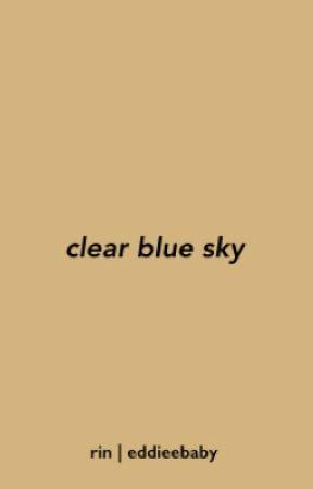 Clear Blue Sky || Reddie by eddieebaby