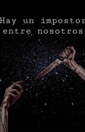 Hay un impostor entre nosotros by VaaleriaGtz