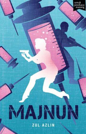 (preview) MAJNUN - sebuah novel Zul Azlin by BukuFixi