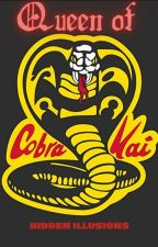 Queen of Cobra Kai by hiddenillusions