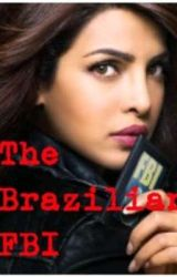 The Brazilian FBI by LoveNinnaJackson12