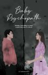 [√√]BABY Psychopath ||JUNGWON🗡(OPEN PO)  cover