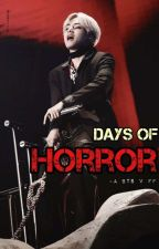 Days of Horror (BTS V ff)  by jeonrexm