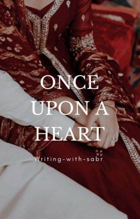 Once Upon A Qalb by writing-with-sabr