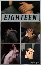Eighteen [Narry AU] by sydnxy1d