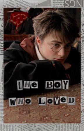 𝐓𝐡𝐞 𝐁𝐨𝐲 𝐖𝐡𝐨 𝐋𝐨𝐯𝐞𝐝 (Harry Potter x Reader) by ScribblingQuills