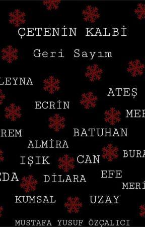 Çete'nin Kalbi || Geri Sayım by Yusxfs