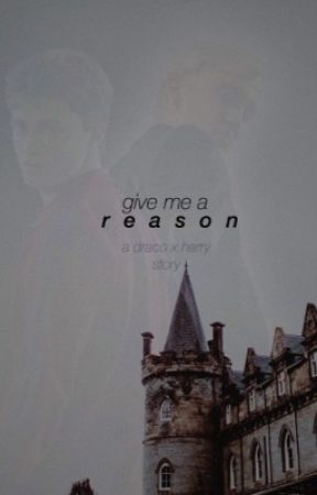 give me a reason || a draco x harry story by AnyOtherNerd