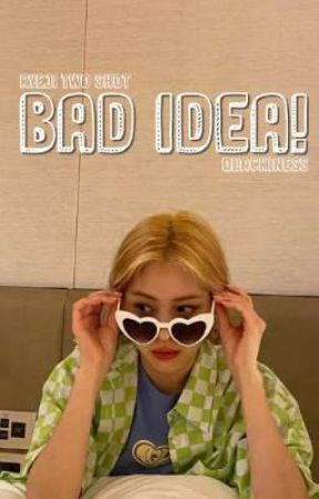 bad idea. ( ryeji ) by siriusleyy