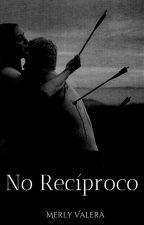 No recíproco © ✓ by Merly_ing