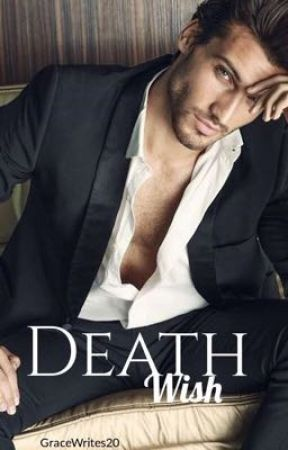 Death Wish by GraceWrites20