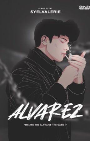 ALVAREZ [SELESAI] by syelvalerie
