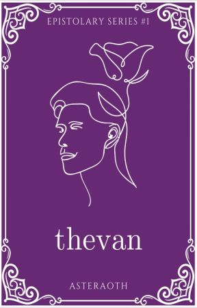 Thevan (Epistolary #1) by asteraoth