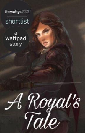 A Royal's Tale by joymoment