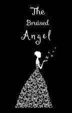 The Bruised Angel ✓ by hayat_writes