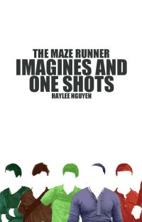 MAZE RUNNER IMAGINES & ONE SHOTS cover