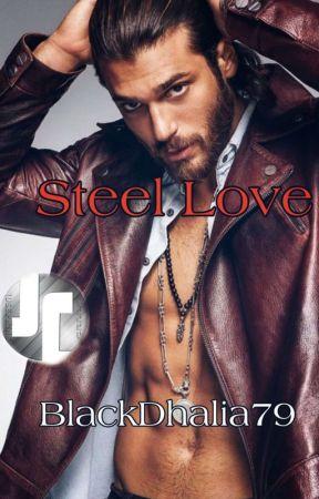 Steel Love ©️ [CAN YAMAN] by BlackDhalia79