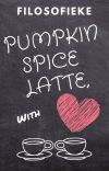 Pumpkin Spice Latte, with love cover