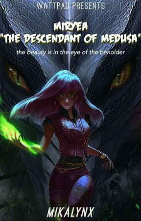 Miryea: The Descendant of Medusa (One-Shot) by Mikalynx