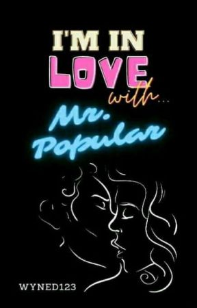 In Love With Mr. Popular (On-going) by Wyned123