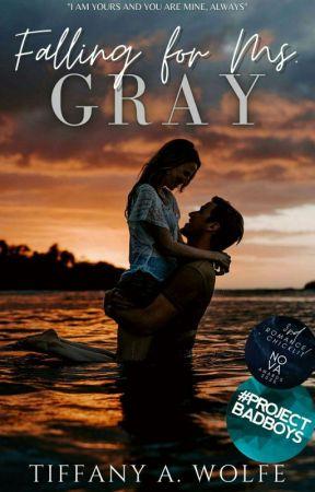 Falling for Ms. Gray by TiffanyAWolfe